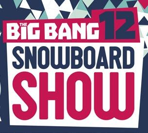 The 12th Big Bang Snowboard Show